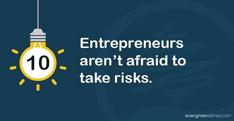 Entrepreneurs Are Risk Takers