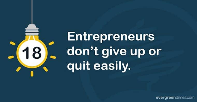 Entrepreneurs Never Give Up